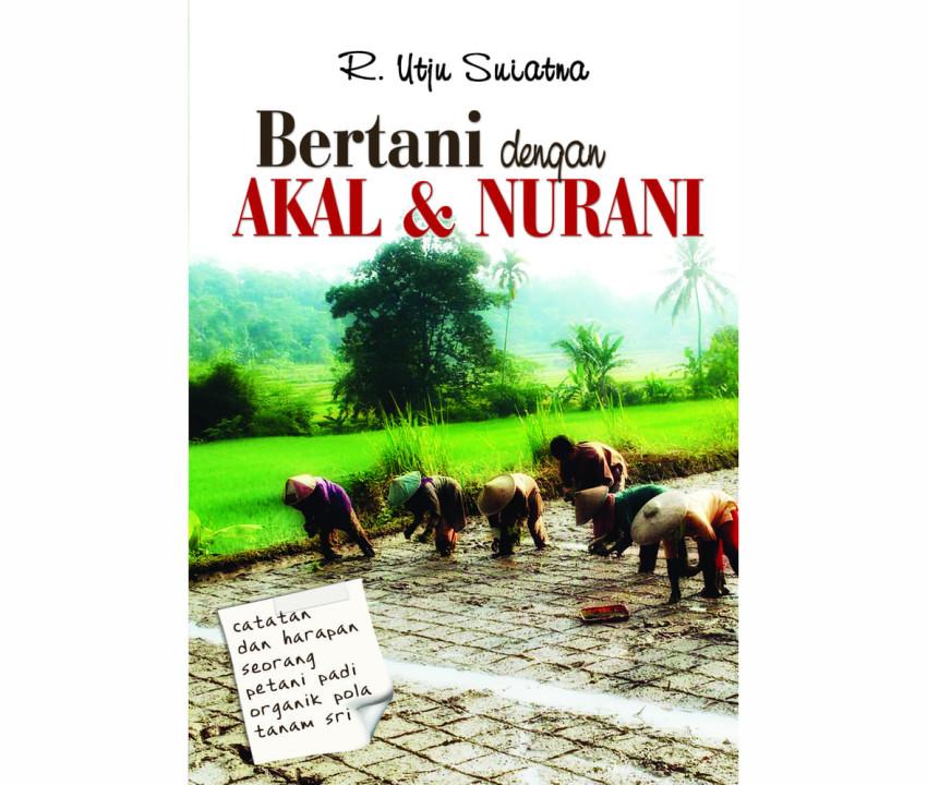 [Review Buku] Bertani dengan Akal & Nurani