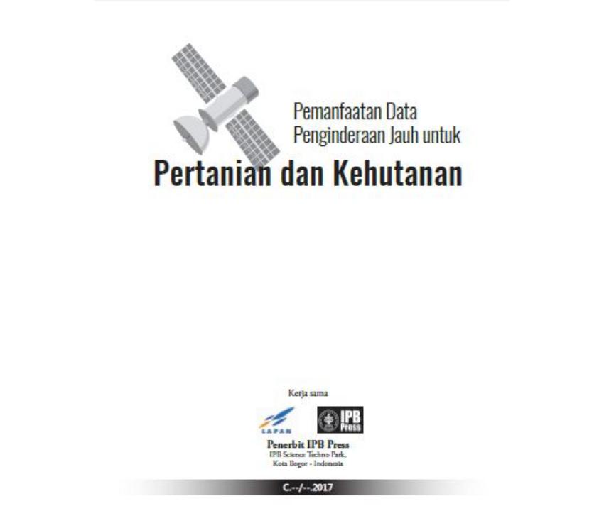 [Review Buku] Pemanfaatan Data Penginderaan Jauh untuk Pertanian dan Kehutanan