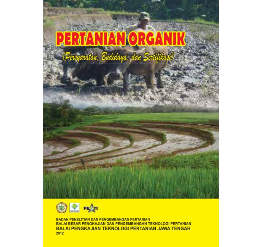 Review Buku Pertanian Organik (Persyaratan, Budidaya, dan Sertifikasi)