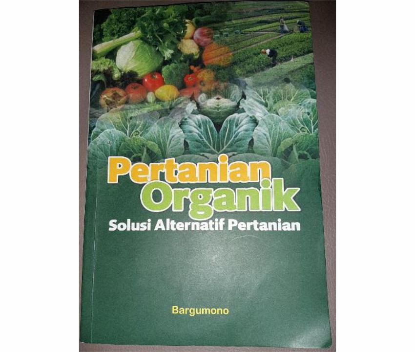 [Review Buku] Pertanian Organik, Solusi Alternatif Pertanian