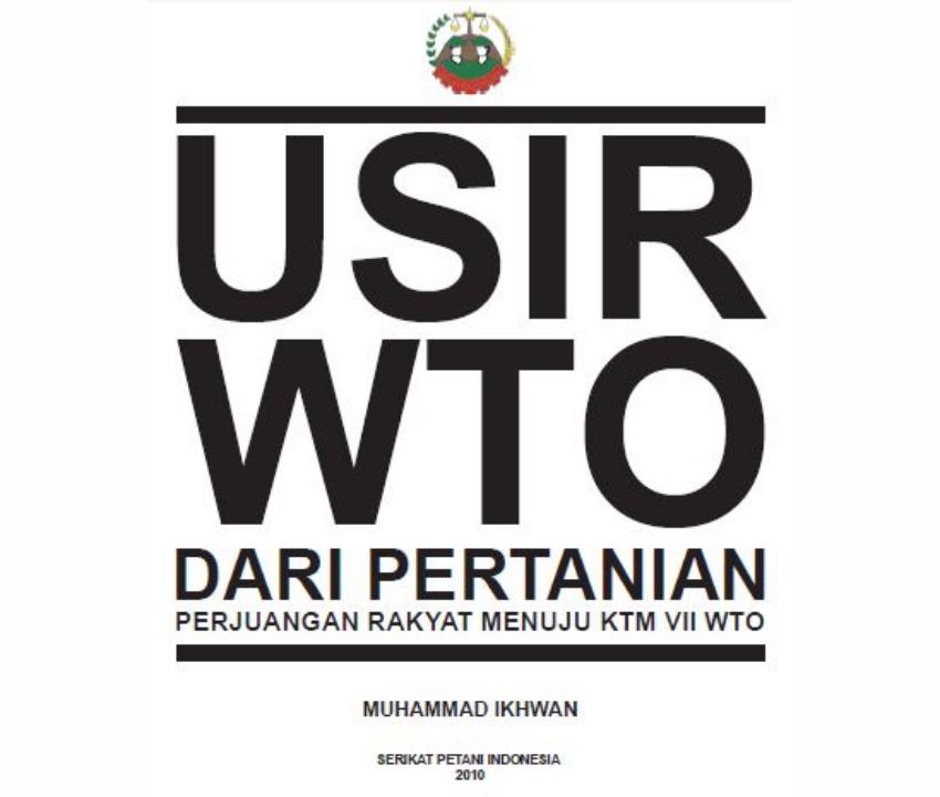 [Review Buku] Usir WTO dari Pertanian - Perjuangan Petani Indonesia