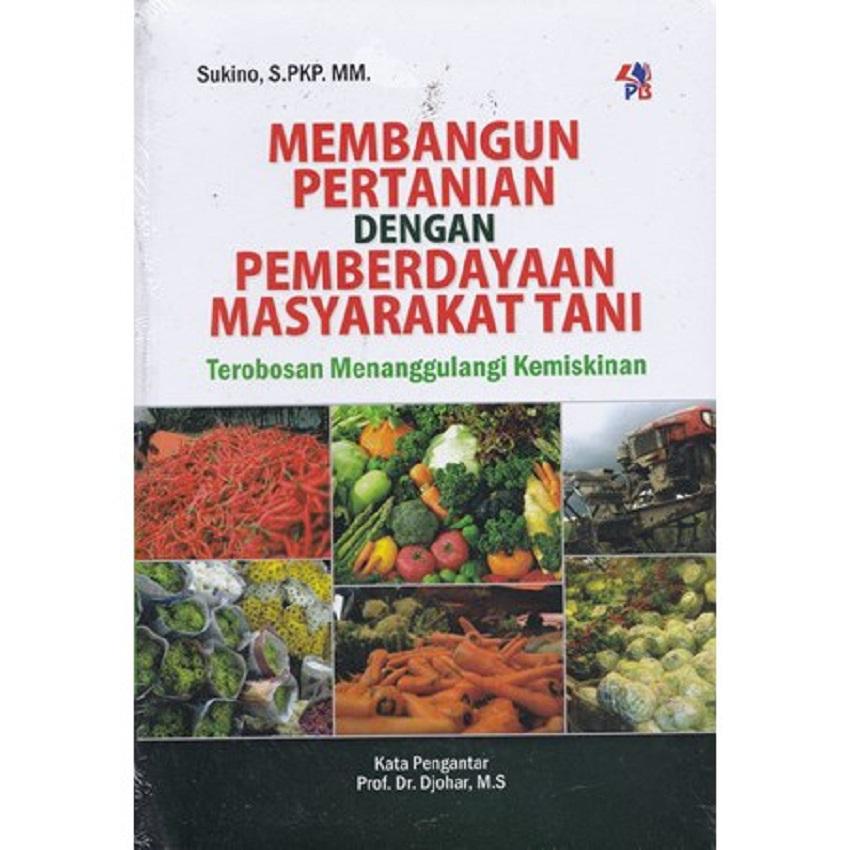[Review Buku] Membangun Pertanian dengan Pemberdayaan Masyarakat Tani